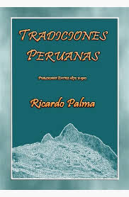 tradiciones peruanas 27 cuentos