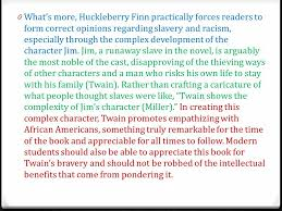 the adventures of huckleberry finn organizing your essay ppt  0 what s more huckleberry finn practically forces readers to form correct opinions regarding slavery and