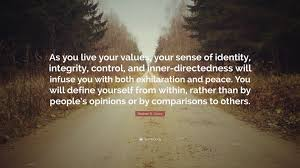 "Inner Peace Quotes Stunning Stephen R Covey Quote ""As You Live Your Values Your Sense Of"