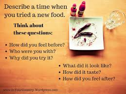 stories and story starters in your country new food a personal story prompt great for past tense practice or essay writing