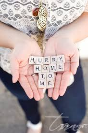 Hurry home to me... | Military Service Quotes | Pinterest | Hurry ... via Relatably.com