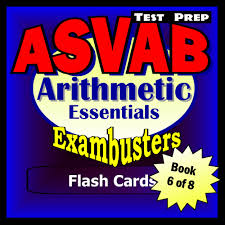 buy asvab secrets study guide asvab test review for the armed asvab test prep arithmetic review exambusters flash cards workbook 6 of 8 asvab exam study guide exambusters asvab