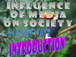influence of media on society ppt