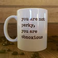 office coffee mug. not perky office mug coworker gift sarcastic inappropriate gifts coffee