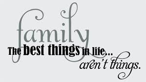 Family Quotes Sayings On Life Family The Best Things Delectable Best Family Quotes