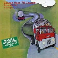 <b>70</b>' Concert: Recorded Live In Europe by <b>Canned Heat</b> (2002-04-08)