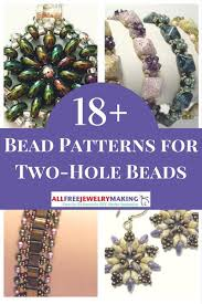 Bead Patterns Gorgeous 48 Bead Patterns For TwoHole Beads AllFreeJewelryMaking