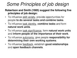 Principles Of Job Design Job Design Job Satisfaction Ppt Download
