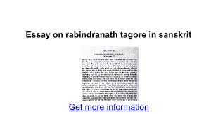 essay on rabindranath tagore in sanskrit google docs