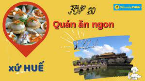 Top 20 quán ăn ngon ở Huế giá rẻ chất lượng nổi tiếng nhất ăn là ghiền