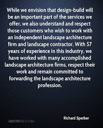 Design Build Firms Richard Sperber Quotes Quotehd