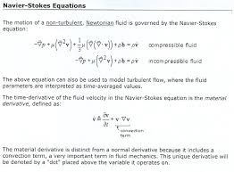 another representation of navier stokes equation multiplying the above equation by ρ yields terms that are force per unit volume newtons per cubic meter