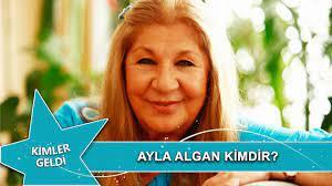 Ayla Algan Kimdir? - YouTube