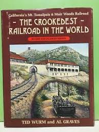 """The Crookedest Railroad in the World"""" signed copy Ted Wurm, Al Graves HC/DJ  '83 