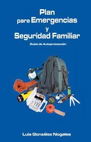 plan de emergencias familiar libro plan emergencias seguridad familiar by incaspri issuu