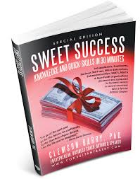success a guide to career advancement and life accomplishments applicable for everything from job hunting to hiring employees and leading them and running a