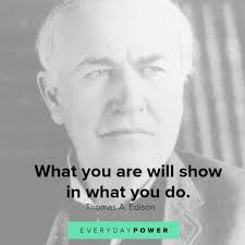 50 Thomas Edison Quotes On Greatness And Innovation 2019