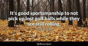 Golf Quotes Inspiration Golf Quotes BrainyQuote