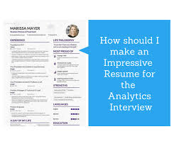 An Impressive Resumes How Should I Make An Impressive Resume For The Data Analytics