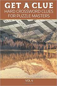 amazon in get a clue hard crossword clues for puzzle masters vol 4 book at low s in india get a clue hard crossword clues for puzzle