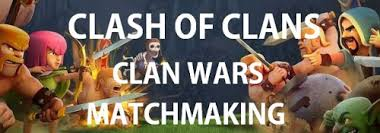 how clan war matchmaking works