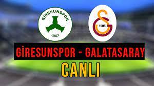 Giresunspor – Galatasaray Beinsports HD 1, Justin TV, Selçuksports,  Taraftarium24 şifresiz izle