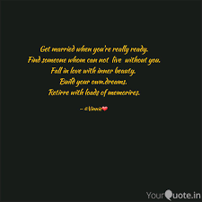 Getting Married Quotes New Get Married When You're R Quotes Writings By Vaishnavi Jadon
