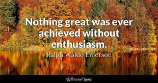 Enthusiasm Quotes Cool Enthusiasm Quotes BrainyQuote