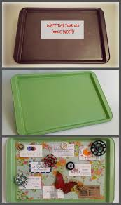 How To Make A Magnetic Memo Board Shoot I just threw away eight cookie trays said a reader when 98