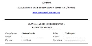 Acuan 11 komponen penggunaan dana bos pada 8 standar program absen siswa sd Soal Latihan Uas B Sunda Kelas 4 Semester 1 Ganjil Soalbagus Com