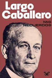 Resultado de imagen para Francisco Largo caballero.PSOE