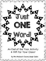 The Word Gift Just One Word End Of Year Activity Gift For Your Students By