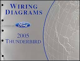 2005 thunderbird wiring diagram not lossing wiring diagram • 2005 ford thunderbird wiring diagram manual original rh faxonautoliterature com 2003 thunderbird 2002 thunderbird
