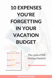 Travel And Expenses 10 Travel Expenses Youre Forgetting In Your Vacation Budget