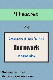 why homework in elementary school is a bad idea mommy for real why homework in elementary school is a bad idea