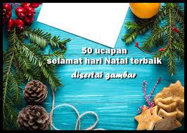 Selamat natal, semoga kehidupan kita dan keluarga selalu dipenuhi dengan cinta dan damai. 17. Ucapan Selamat Hari Natal 2018 Dan Tahun Baru Disertai Gambarnya Yosefpedia Com