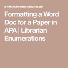 Apa Word Doc Formatting A Word Doc For A Paper In Apa Word Doc