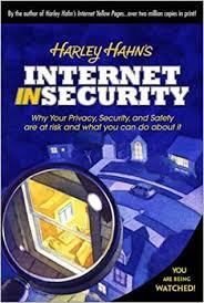 harley hahn s internet insecurity harley hahn 9780130334480 amazon books