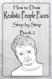 how to draw realistic people faces step by step book 2 how to draw people and human head for beginners drawing people volume 2 water studios