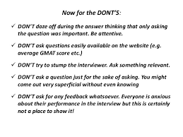 What To Ask In An Interview What Questions To Ask During Your Mba Interview