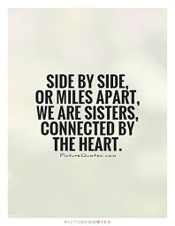 Sister Quote Magnificent Sister Quotes Sister Sayings Sister Picture Quotes
