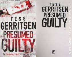 Presumed Guilty Book Presumed Guilty' by Tess Gerritsen Reading The Universe 1