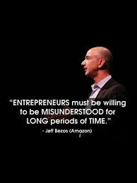 Entrepreneurs Must Be Willing To Be Misunderstood For Long Periods Interesting My Lifeline Became My Deadline Quptes