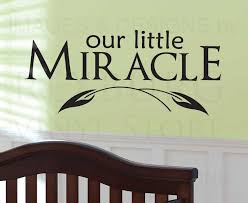 Miracle Baby Quotes Interesting Wall Decal Sticker Quote Vinyl Lettering Our Little Miracle Baby's