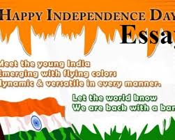 essay on independence day madrat co essay on independence day