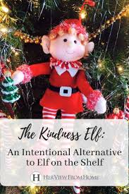 Kindness Christmas Lights The Kindness Elf An Intentional Alternative To Elf On The