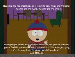 South Park Quotes Classy I'd Like To Leave This Here As My Favorite South Park Quote Of All