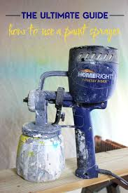 furniture paint sprayerHow to Use a Paint Sprayer The Ultimate Guide