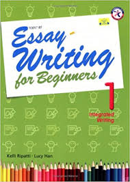 essay writing for beginners integrated writing w audio cd essay writing for beginners 1 integrated writing w audio cd intermediate level interactive guide to essay writing ideal toefl ibt practice kelli
