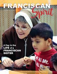 Franciscan Spirit - A Day in the Life of a Franciscan Sister, Vol. 5.1 by  Sisters of St. Francis of the Neumann Communities - issuu